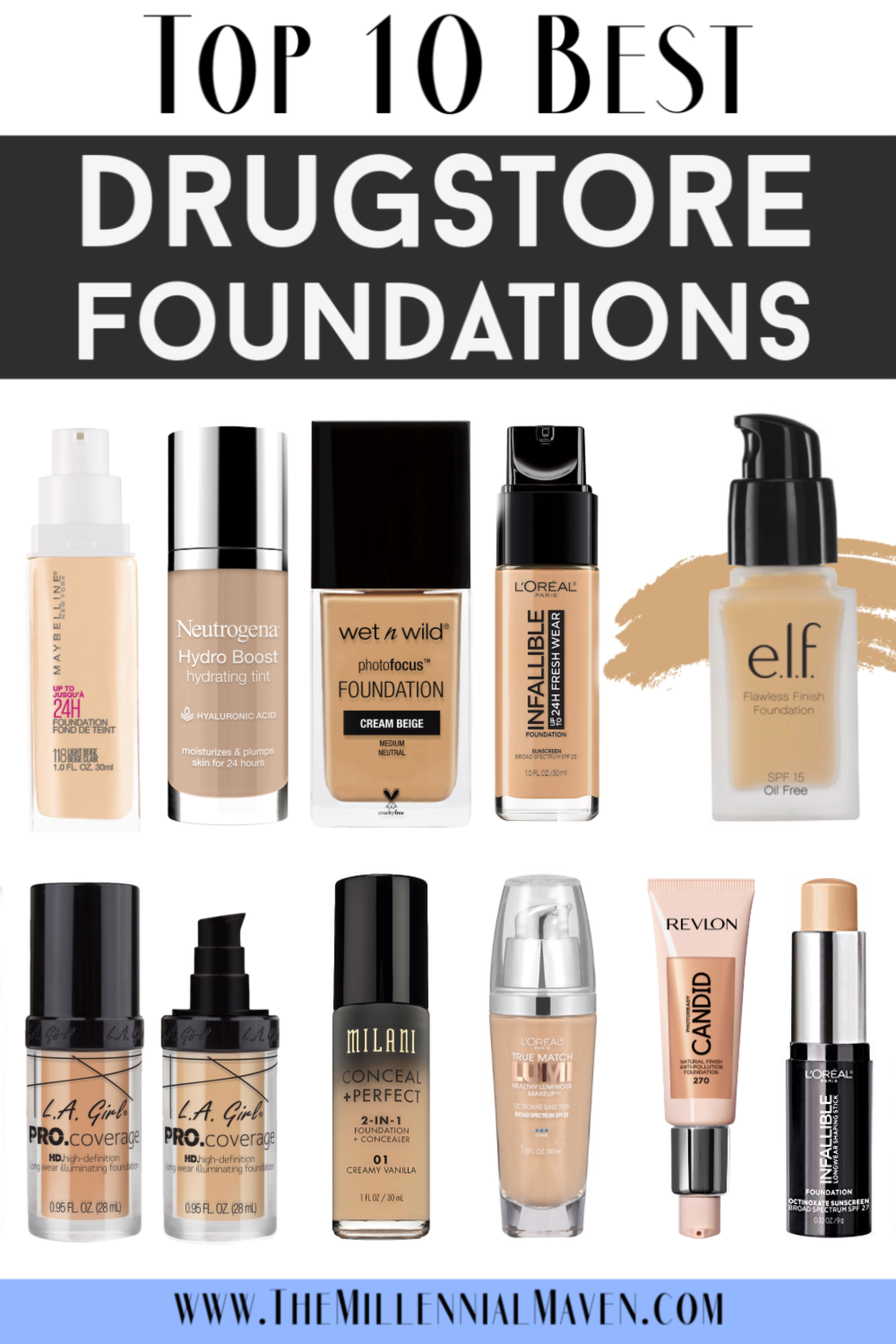 Updated 2019 Top 10 Best Foundations At The Drugstore Best