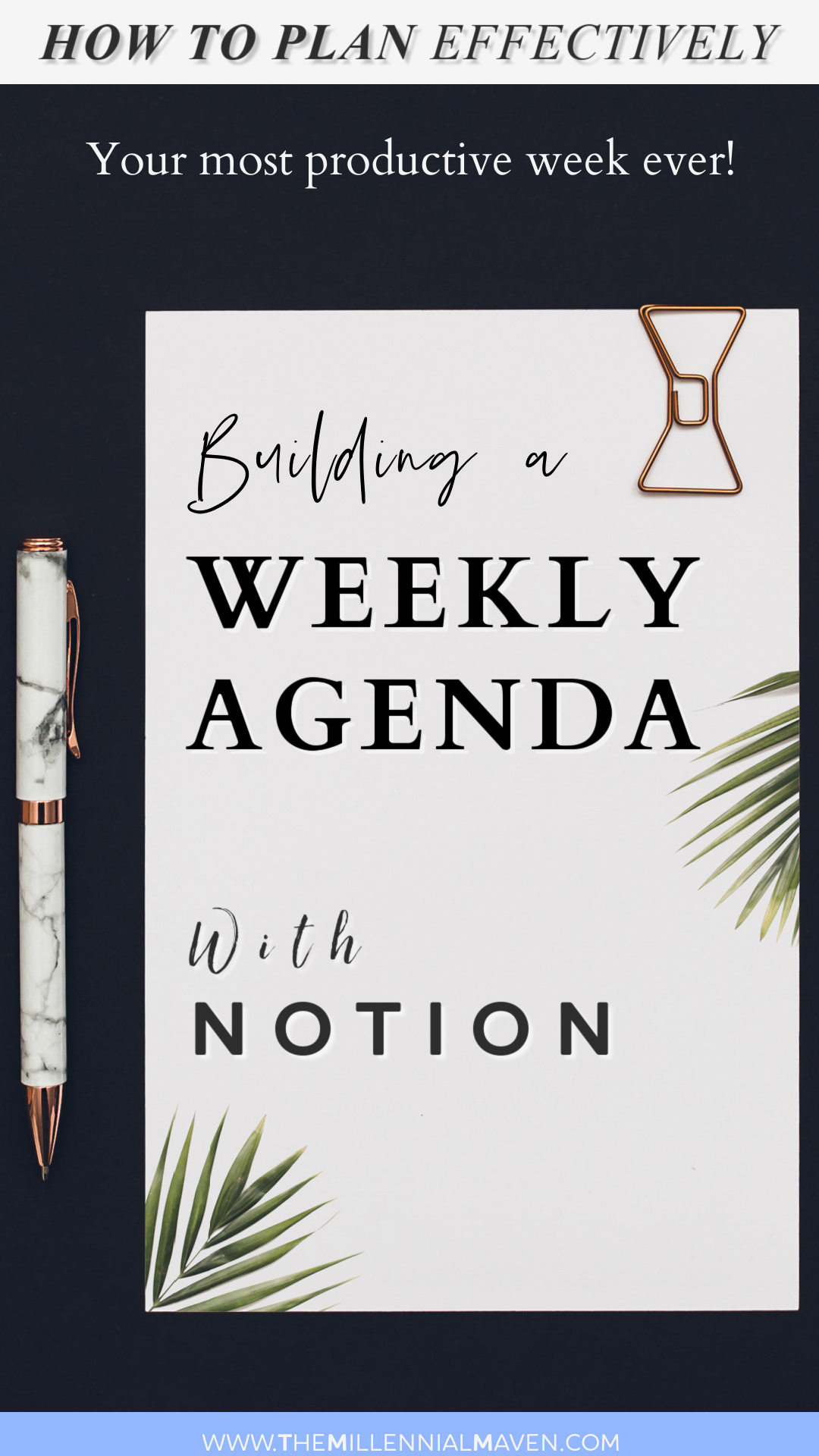 How To Plan Your Week with Notion Pin 2